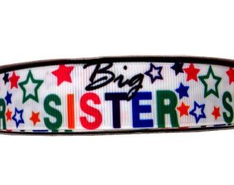 "Big Sister Sibling Family Sis Stars 7/8"" Grosgrain Ribbon By The Yard Star Ribbon Big Sis Ribbon Hair Bows Gift Bows Craft Supply #20"