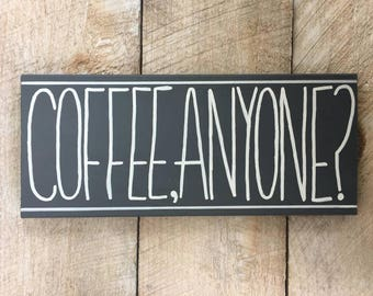Coffee Anyone Sign // Coffee // Wood Sign // Kitchen // Farmhouse Style // Gray // White // Created by GreenValleySigns