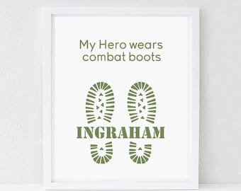 Personalized Military Art Print, Army, Marines, Navy, My Hero Wears Combat Boots, Mom, Dad, Wife, Girlfriend,  Military Gift
