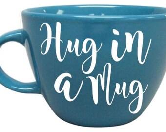 Hug In A Mug Coffee Cup