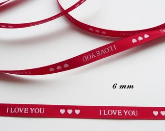 5 m Red I LOVE YOU with 6 mm satin ribbon