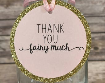 12 Fairy Birthday Party Favor Tags | Thank You Tags | Thank You Fairy Much | Pink, Gold Birthday