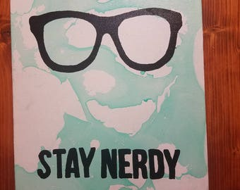 Stay nerdy painting
