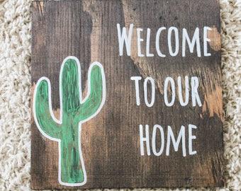 CACTUS | Welcome To Our Home