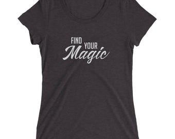 Find Your Magic Ladies' Short Sleeve T-shirt