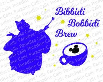 Disney Fairy Godmother Bibbidi Bobbidi Brew, Digital Download Cut File for Silhouette and Cricut, SVG, DXF, EPS