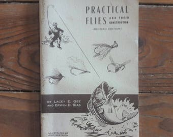 Practical Flies and their Construction Revised Edition by Lacey E. Gee and Erwin D. Sias/1966/Vintage Fishing Books/Sports/Outdoor Books