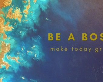 BE A BOSS Computer Wallpaper Download Navy Blue and Gold