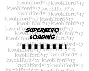 Superhero Loading