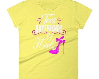 Tee's Boyfriends & Heels Women's short sleeve t-shirt. heels t-shirt, boyfriend jeans t-shirt, gifr tof her, birthday gift