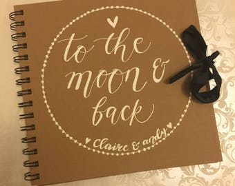 To the moon & back' custom hand drawn wedding guest book / scrapbook