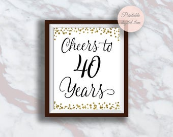 Cheers to 40 Years, 40th Birthday Sign, 40th Anniversary Sign, Gold confetti  Birthday Party Decoration, Birthday décor, Cheers Banner s3bd