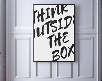 Think Outside The Box, Motivational Print, Printable Quote, Inspirational Office Decor, Inspirational Quotes, Office Wall Art