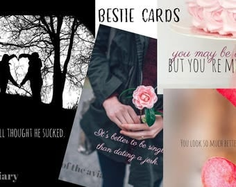 Cards for your BESTIE-  PDF Printable