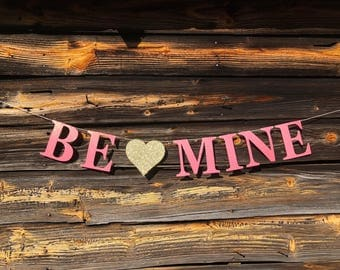 Be Mine banner, glitter valentine garland, Valentines Day decor, valentines bunting, backed with thick and sturdy chipboard