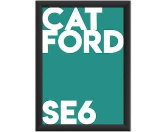 Catford Typography SE6 - Giclée Art Print - South London Poster