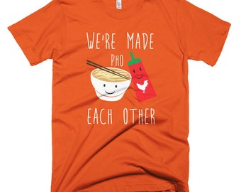 We're Made Pho Short-Sleeve T-Shirt