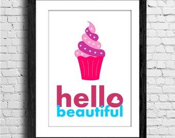 Hello beautiful - Printable Quote, typography Art, Inspirational Quote Wall Art, Typography Art, Poster