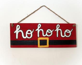 """Christmas Santa Sign """"Ho, Ho, Ho"""""""