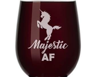 Majestic AF Unicorn Wine Glass Stemless or Stemmed