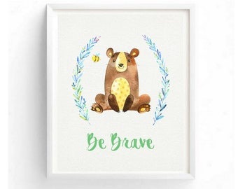 Be Brave Children's Nursery Printable Woodland Animals Boho Digital Wall Art Kid's Printables Motivational Inspirational Quotes Girl Boy
