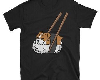 Funny Sushi English Bulldog T-Shirt, Cute English Bulldog Gifts, Bulldog Dog Shirt