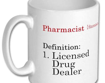 Pharmacist definition humour, pharmacy student gift, pharmacist gift, gift mug, pharmacy jokes, pharmacist humour    [Product id: 0114]