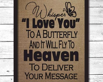 whisper i love you to a butterfly, memorial print, in memory, whisper I love you, memorial gift, memorial, memorial gift dad, M21