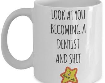 Great Job Dentist Mug. Great Gift For Dentist. Funny Dentist Coffee Mug. 11oz 15oz Coffee Mug.