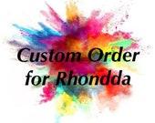 Custom order for Rhondda