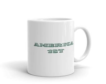 America First Mug made in the USA