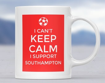 Southampton Supporter Mug, Football Gift Mug, Football Supporter Mug, Funny Football Mug, Football Fan Present, Football Team Lover