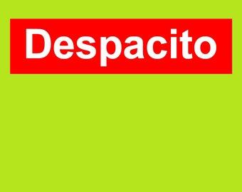 Despacito ptinting stickers monogram