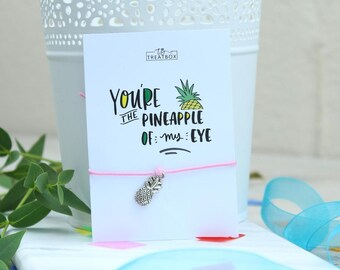 This is our 'You're the Pineapple of my Eye' Wishing bracelet  Charm and the colour of the string can vary*