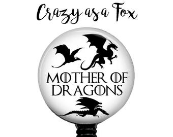 """Game of Thrones inspired """"Mother of Dragons""""  Retractable Badge Holder, Badge Reel, Lanyard, Stethoscope ID Tag, Teacher, Nurse, MD Gift"""