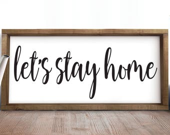 Let's Stay Home, Romantic Gifts, Rustic Decor, Rustic Home Decor, Bedroom Decor, Large Bedroom Wall Decor, Farmhouse Decor, Signs, Rustic