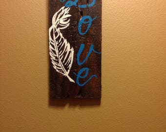 Love- Feather Painting on Pallet Wood