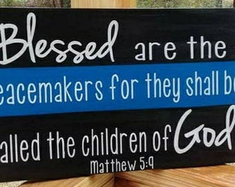 Blessed are the Peacemakers wooden sign