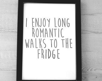 Long Romantic Walks To The Fridge Wall Print   Wall Art   Home Decor