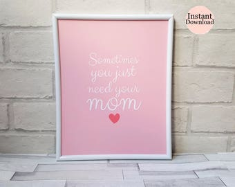 Mom Quote Print, Gifts For Mom, Mother's Day Gifts, Printable, Wall Art, Pink Home Decor, Thank You Gift, Birthday Gift, Instant Download