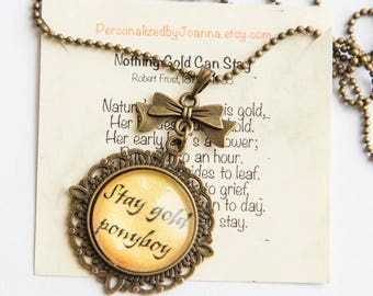 Stay Gold Necklace, Outsiders quote Gift Pendant Necklace, Stay Gold Ponyboy, personalized boho gift