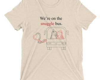 We're on the Snuggle Bus - Short Sleeve T