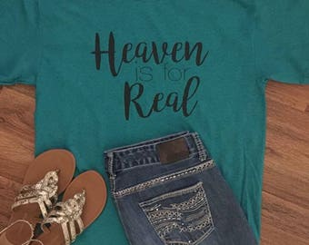 Heaven Is For Real Christian Tee Shirt for Women