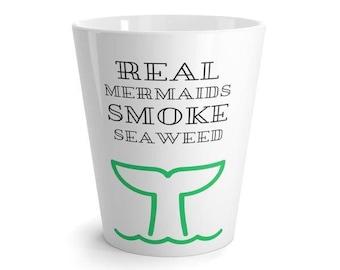 Real Mermaids Smoke Seaweed Mug