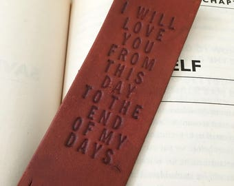 Leather bookmark. 3rd Anniversary gift for husband wife. I will love you from this day to the end of my days - wedding present groom bride