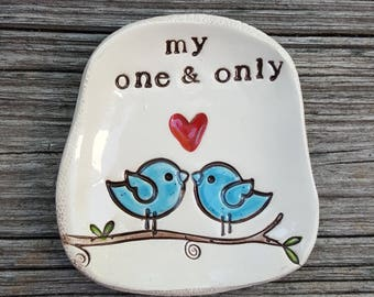 My one & only, lovebirds keepsake dish, ceramic keepsake, clay ringholder, bluebirds
