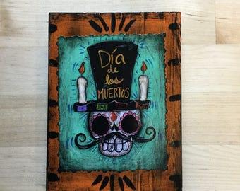 Señor Muertos wooden plaque