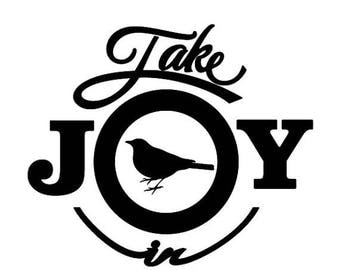 BACK to SCHOOL SALE Take Joy In Sparrows Decal