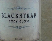 Blackstrap - Body Gloss - Brown Sugar, Coconut, Vanilla, Fig