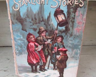 Starlight Stories - Antique Victorian Children's Book - Morality Tales